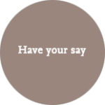 have-your-say